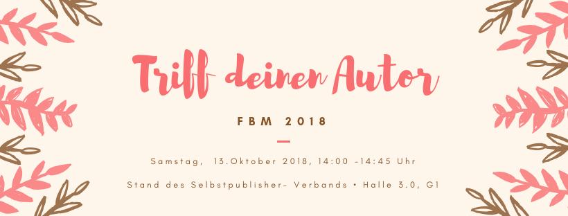 Trefft  mich auf der Frankfurter Buchmesse 2018